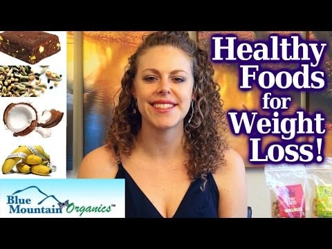 Healthy Foods for Weight Loss Tips & Healthy Snacks! Blue Mountain Organics, Raw Vegan Superfoods